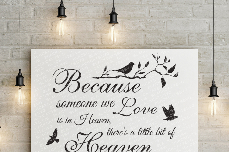 Because someone we love is in Heaven - SVG By BlackCatsSVG ...