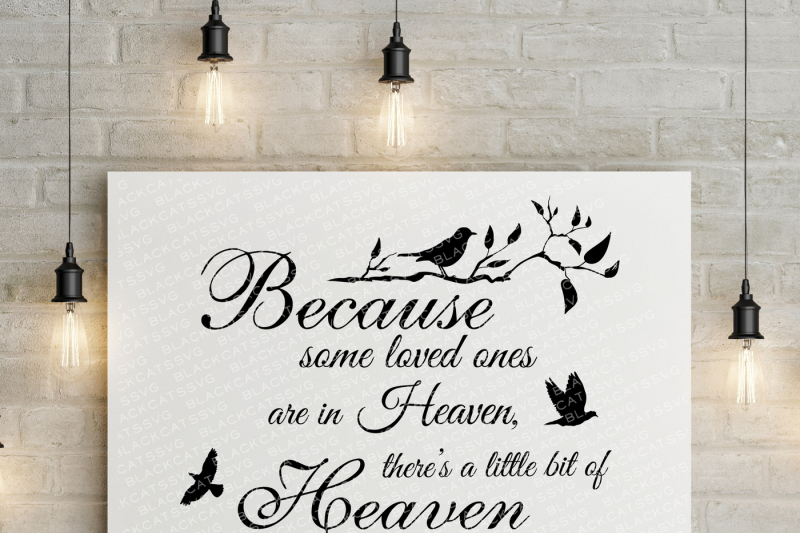 Download Because some loved ones are in Heaven - SVG By ...