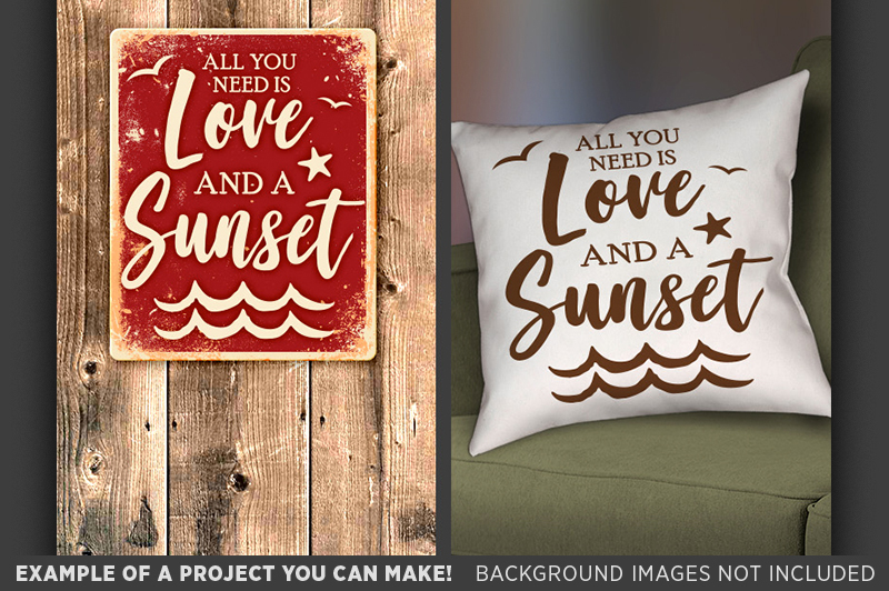 Download All You Need is Love and a Sunset SVG - Salt Beach Svg ...