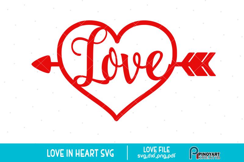 Download Love Heart svg, Love svg, Valentine Heart svg, Love Arrow ...