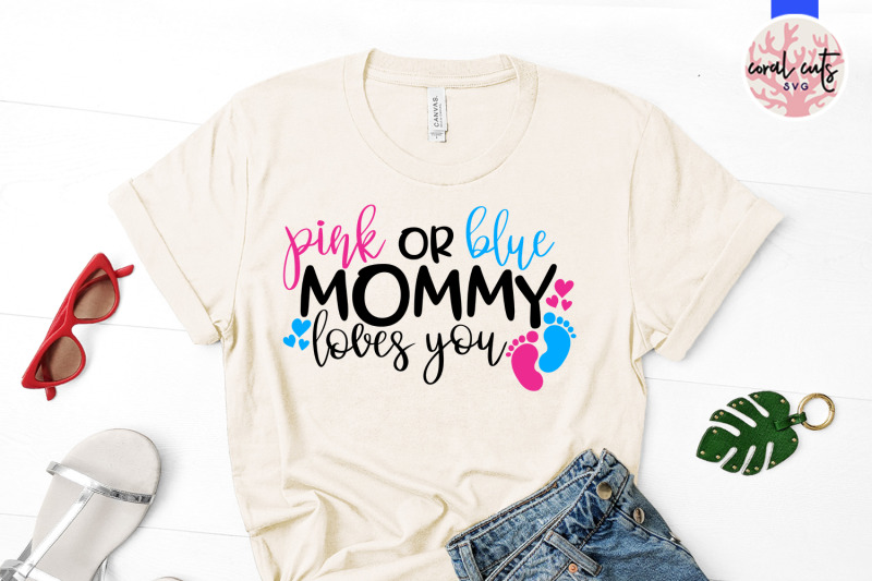 Download Pink or blue mommy loves you - Baby Shower SVG EPS DXF PNG ...