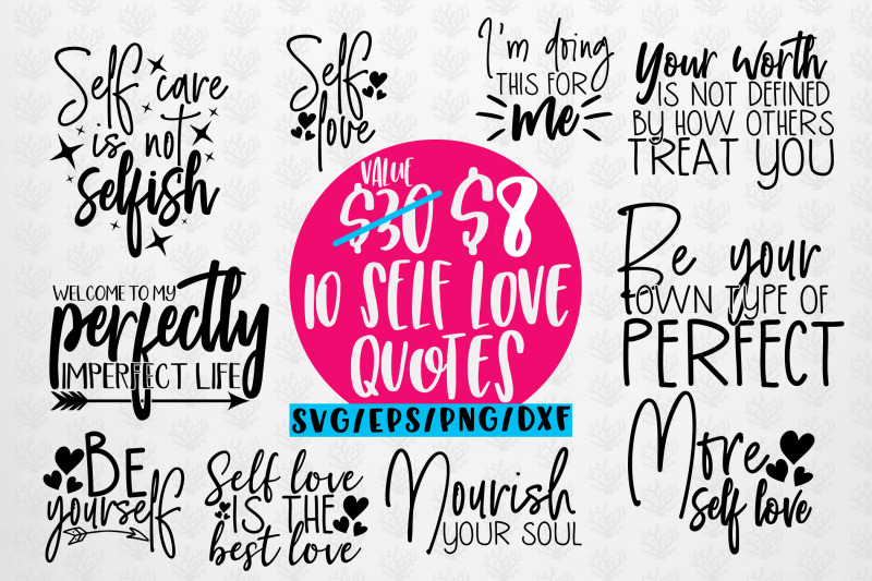Download Self Love Quote Bundle SVG EPS DXF PNG By CoralCuts ...