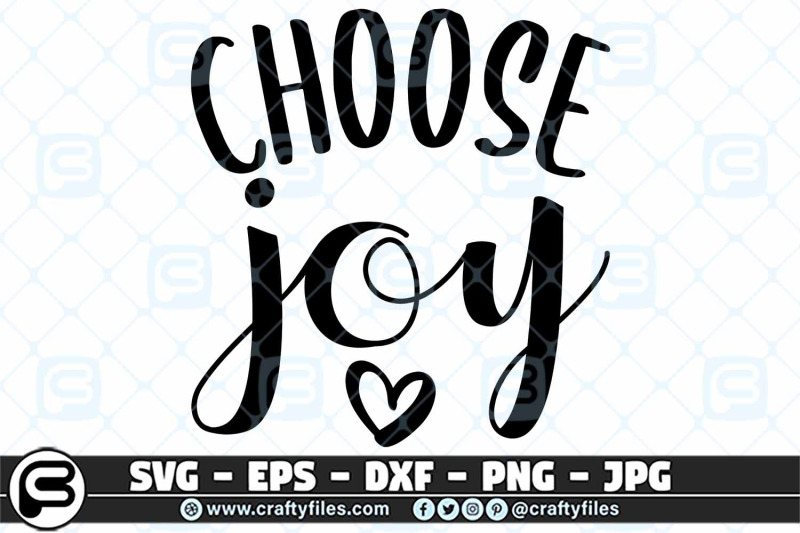 Download choose joy heart quote SVG, Hapiness SVG cut FIle For ...