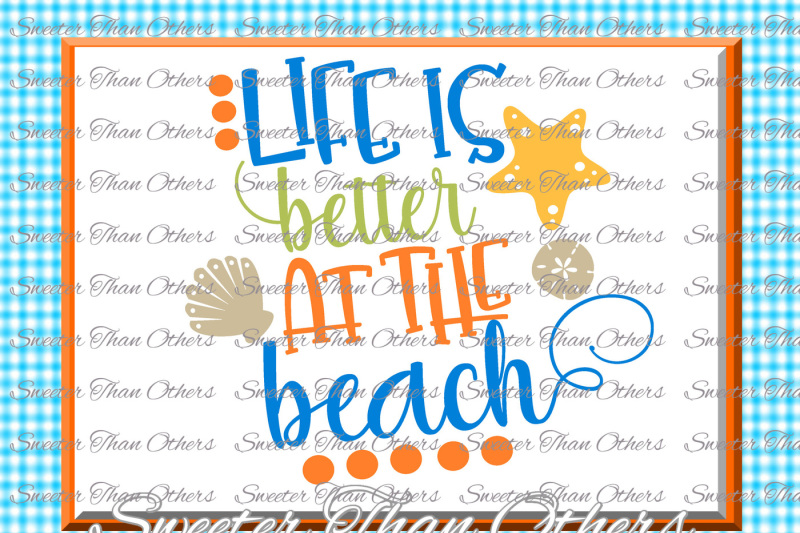 Download Beach Svg Life is Better at the Beach svg, Summer Beach ...