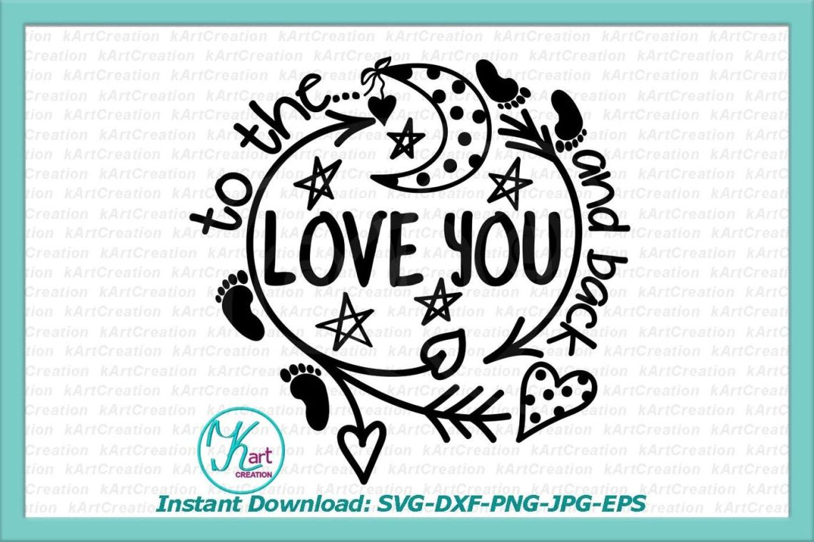 Download love you to the moon and back svg, valentine svg ...