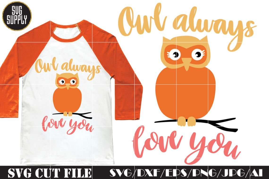 Download Owl always love you SVG Cut File By SVGSUPPLY ...