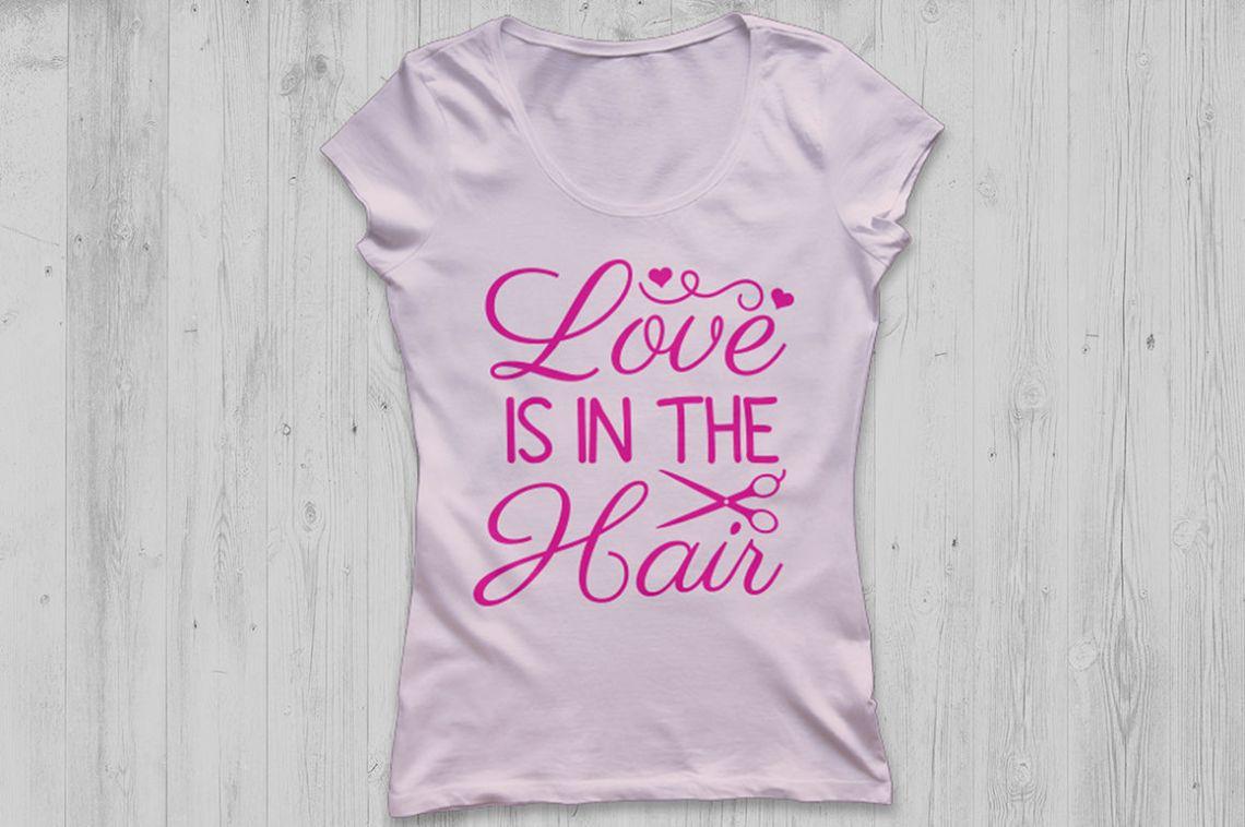 Download Love is in the Hair Svg, Hairdresser Svg, Hair Stylist Svg ...