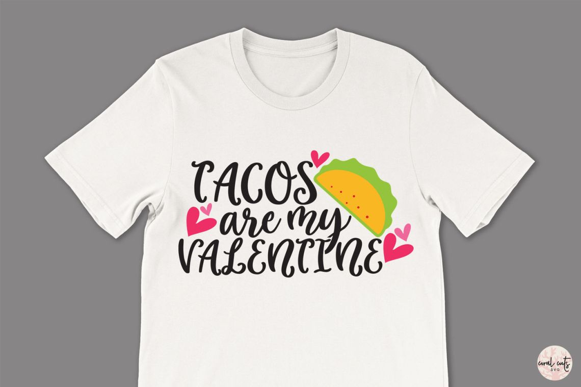 Download Taco's are my valentine - Love SVG EPS DXF PNG By ...