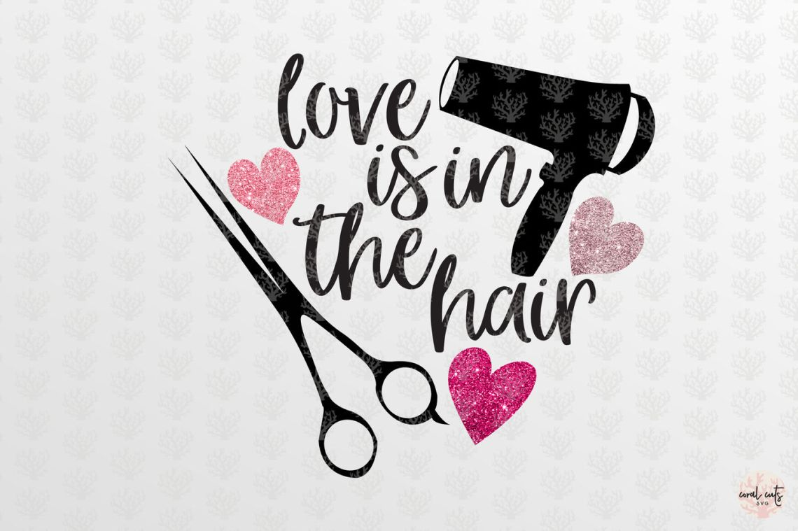 Download Love is in the hair - Love SVG EPS DXF PNG By CoralCuts ...