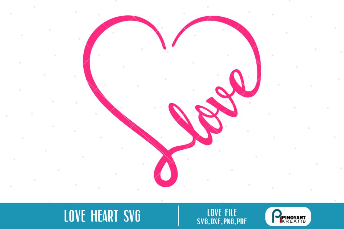 Download Love Heart svg, Love svg, Valentine Heart svg, svg files ...