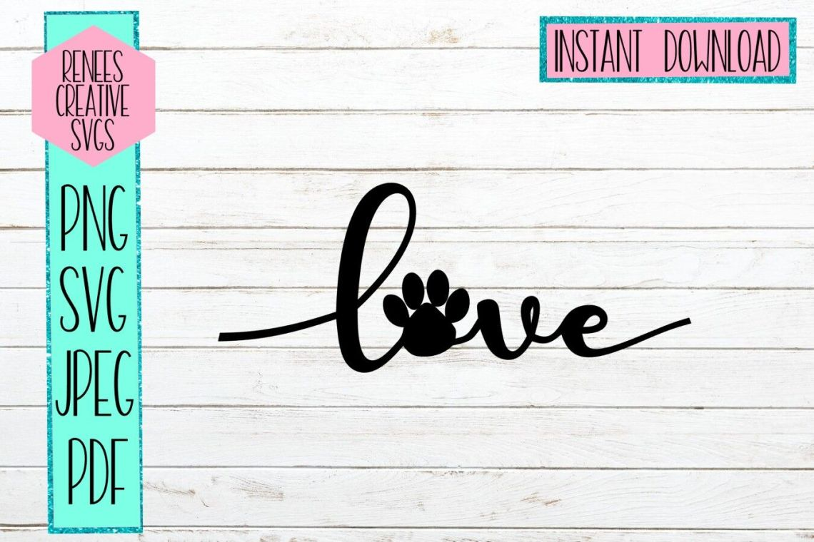 Download Love With Paw Print | LOVE | SVG Cutting File By Renee's ...