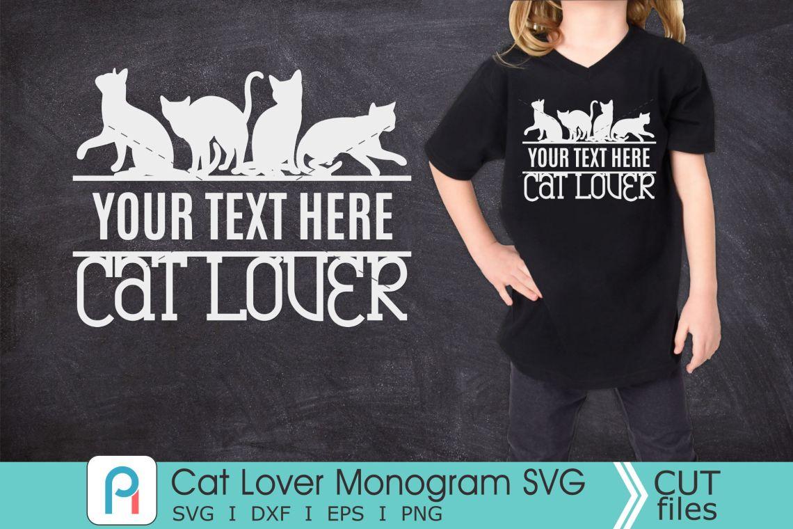 Download Cat Lover Monogram Svg, Cat Lover Svg, Cat Lover Clip Art ...