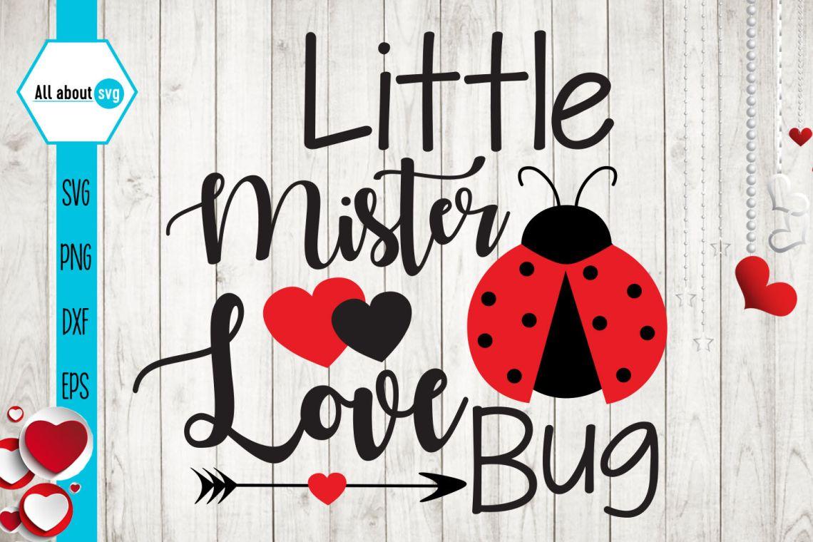 Download Little Mister Love Bug Svg, Valentines Bug Svg By All ...