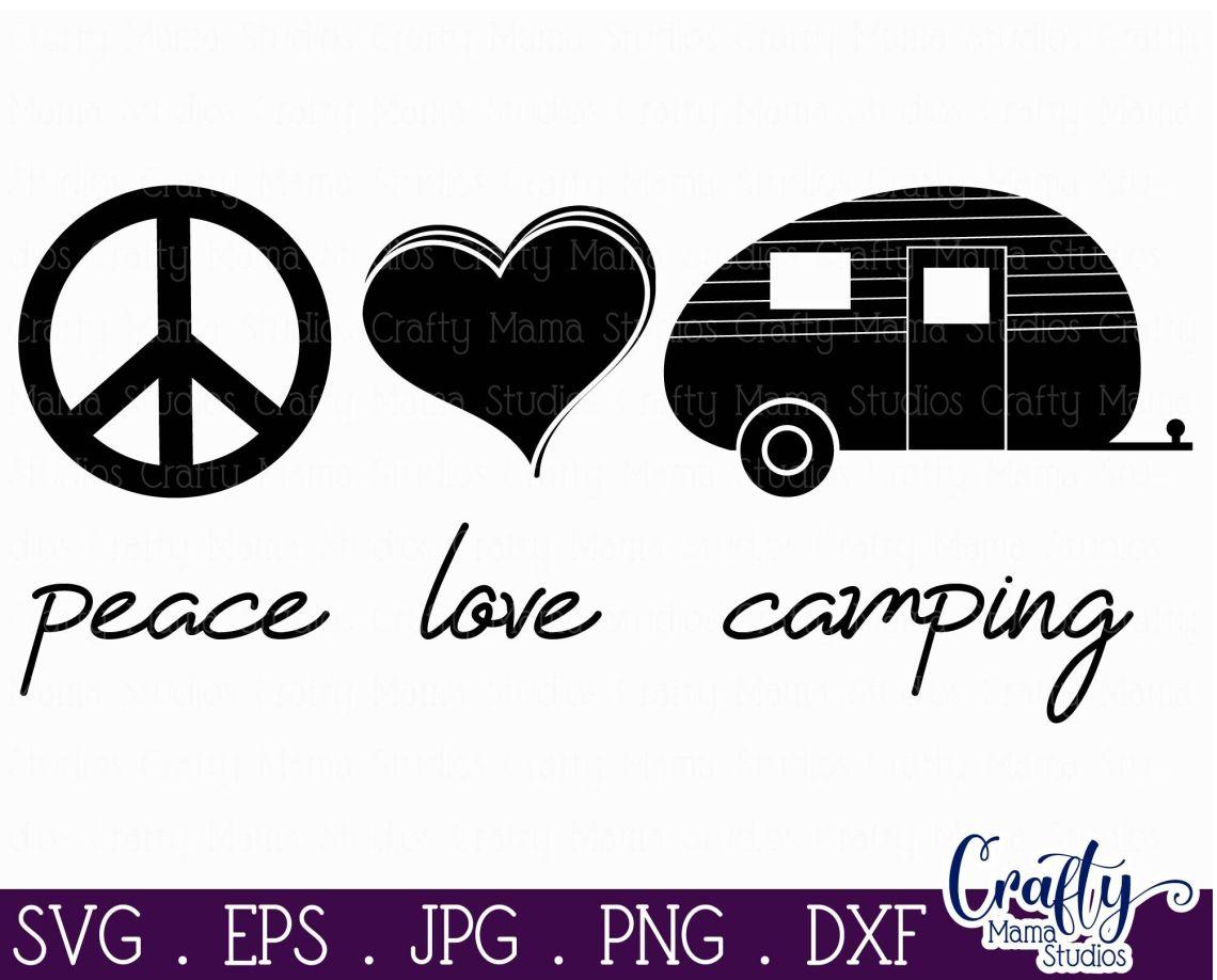 Download Camping Svg, Camper Svg, Peace Love Camping Svg, Summer ...