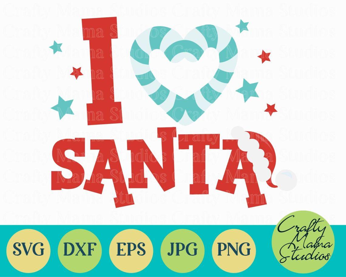 Download Christmas SVG, I Love Santa, Kid's Christmas, Santa Claus ...