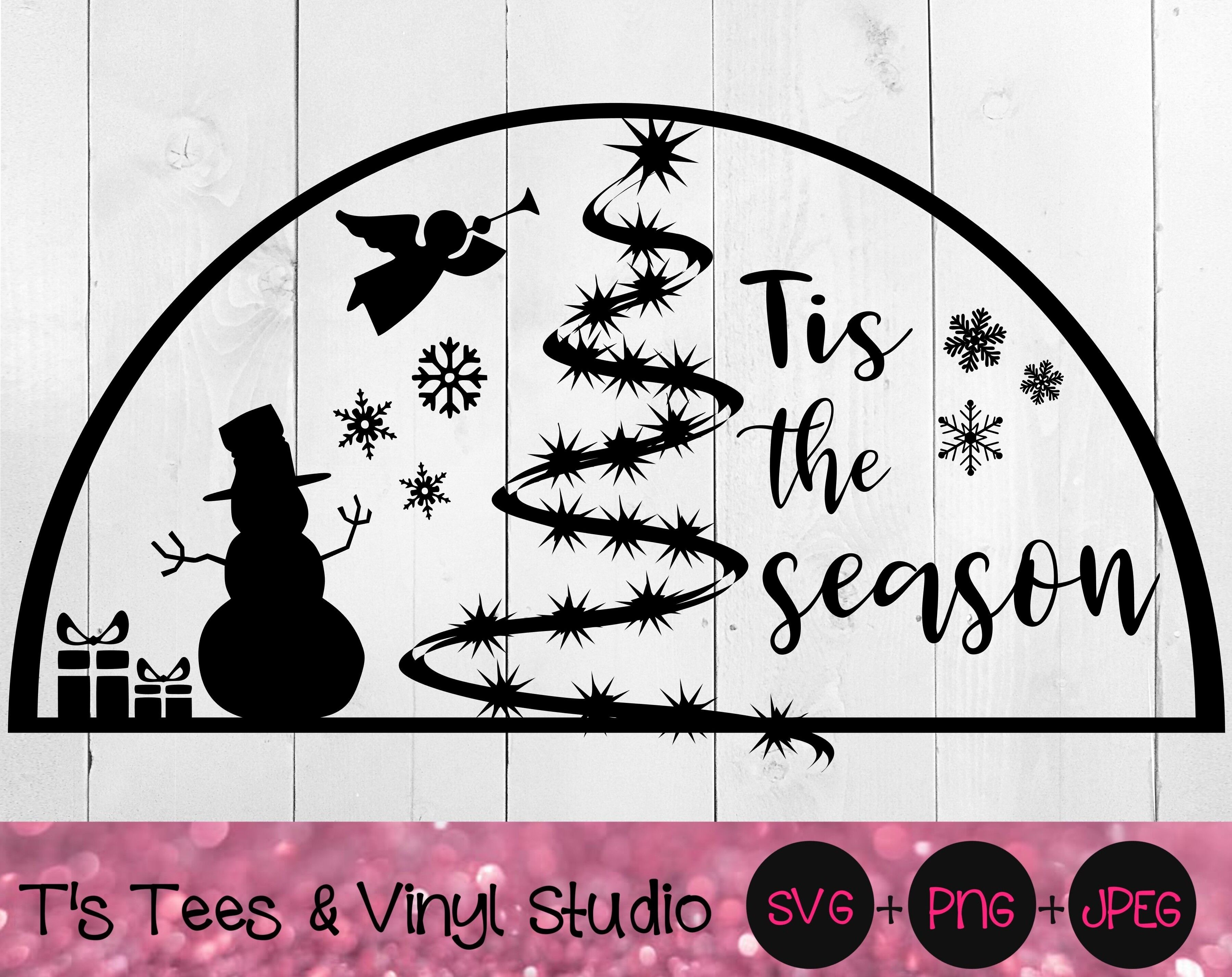 You will receive the file in following file formats: Tis The Season Svg Christmas Svg Snowglobe Snow Globe Merry Christ By T S Tees Vinyl Studio Thehungryjpeg Com
