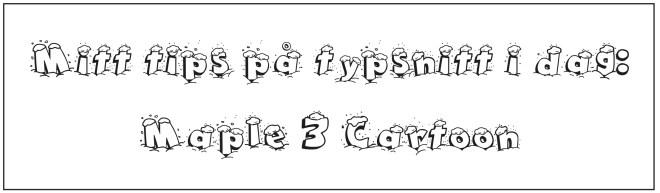 dagens-typsnittips-maple-3-cartoon