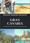 Discover Entdecke Découvrir Gran Canaria