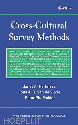 Cross-Cultural Survey Methods - Harkness Janet A.; Van De ...