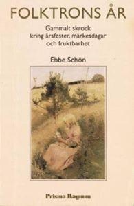 Folktrons år av Ebbe Schön