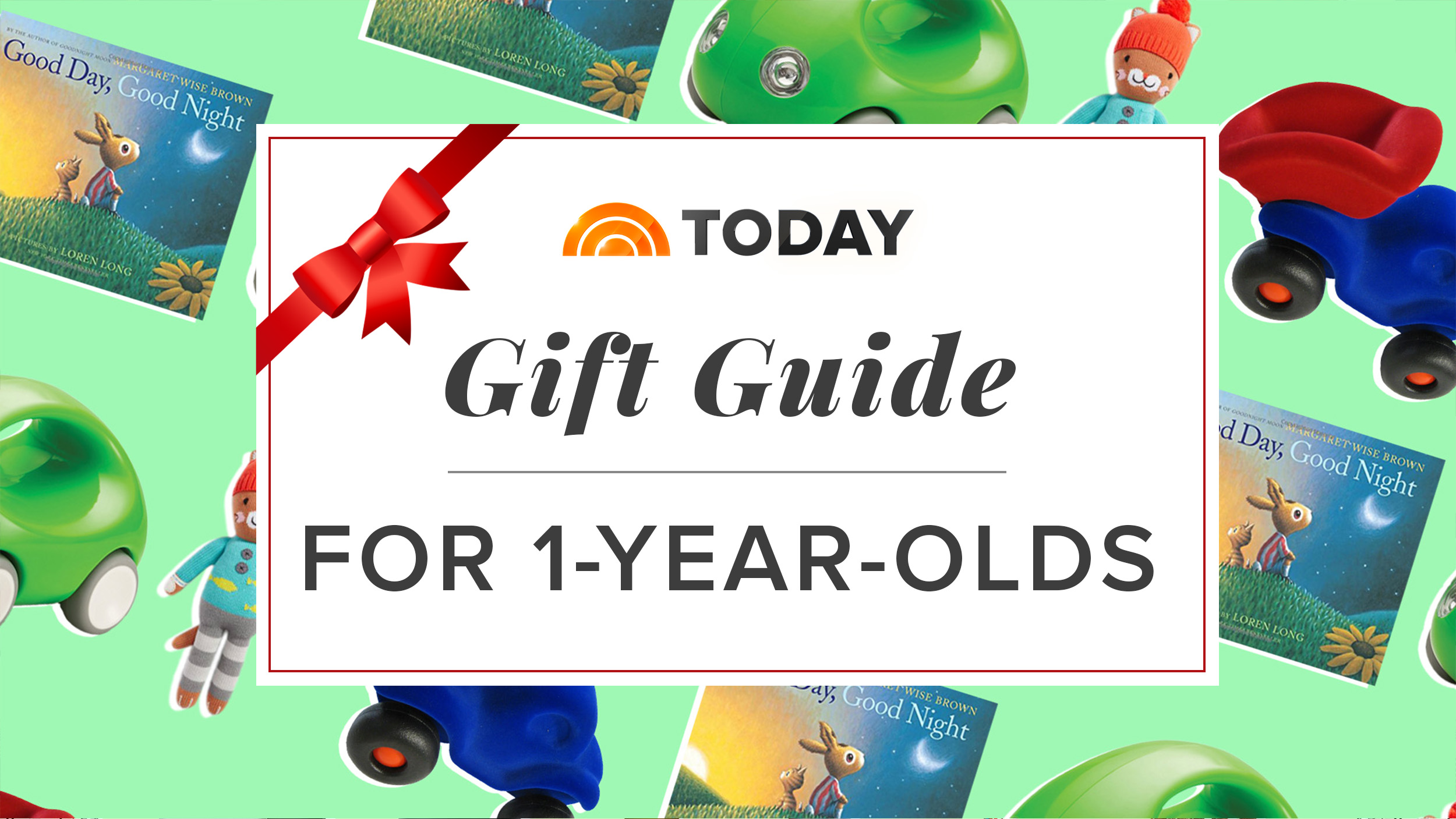 The Best Ts For 1 Year Olds From Our Holiday T