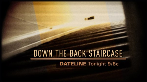 DATELINE SNEAK PEEK: Down the Back Staircase - NBC News