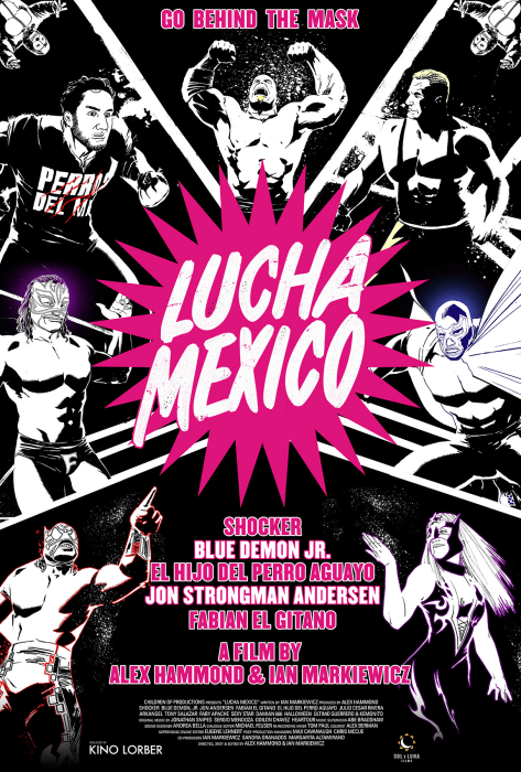 "Film poster for ""Lucha Mexico"" by Alex Hammond."