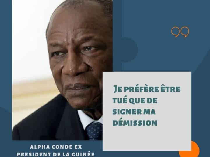Alpha Condé : «Je préfère être tué que de signer ma démission»