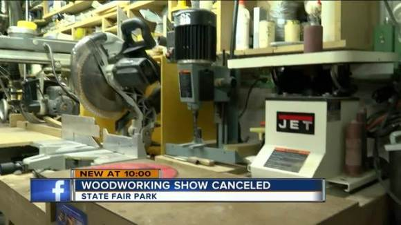 Woodworking show at State Fair Park cancelled - TMJ4 ...