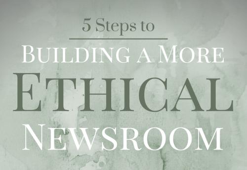 More Ethical Newsroom