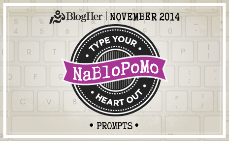 BlogHer NaBloPoMo