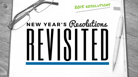 New Year's Resolutions Revisited