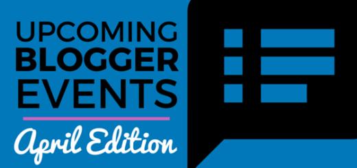 April Blogger Events
