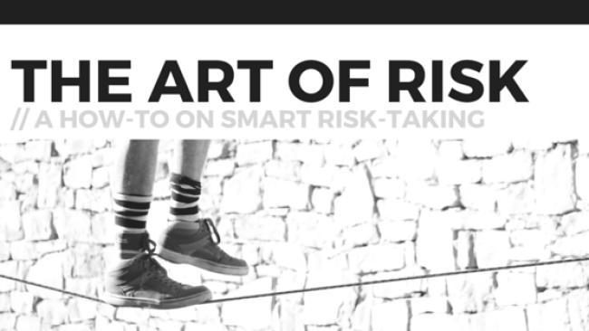 The Art of Risk Taking