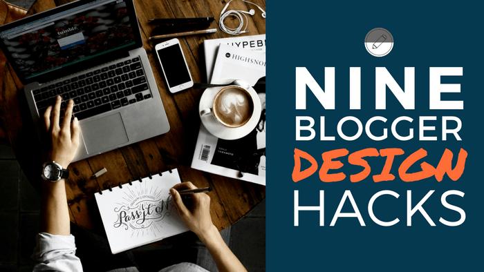Blogger Design Hacks