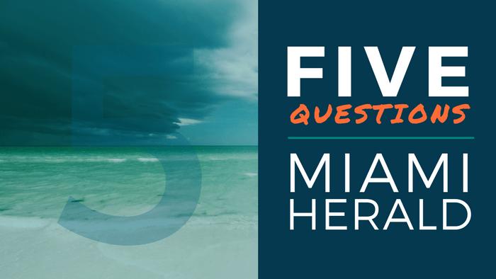 Five Questions Miami Herald