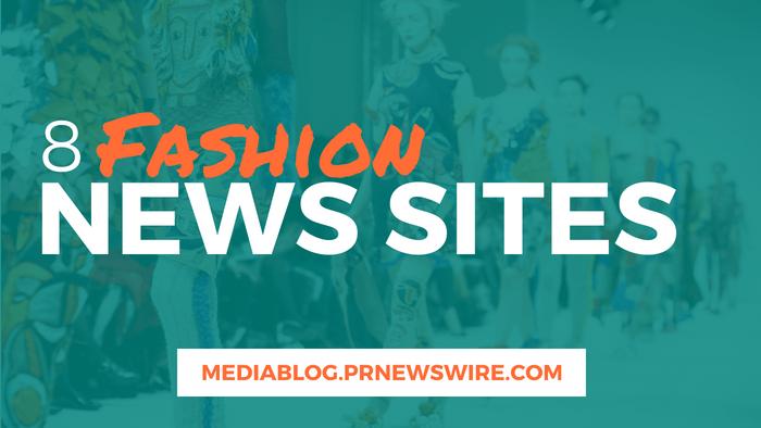 8 Fashion News Sites header - mediablog.prnewswire.com