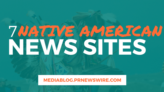 7 Native American News Sites - mediablog.prnewswire.com