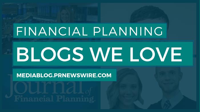 Financial Planning Blogs We Love - mediablog.prnewswire.com