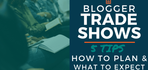 Blogger Trade Shows: 5 Tips - How to Plan and What to Expect