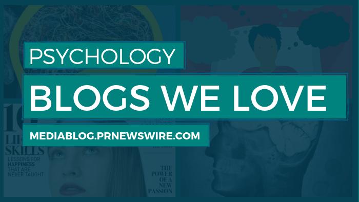 Psychology Blogs We Love - mediablog.prnewswire.com