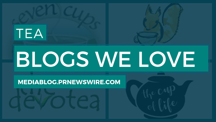Tea Blogs We Love - mediablog.prnewswire.com