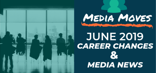 Media Moves: June 2019 Career Changes and Media News