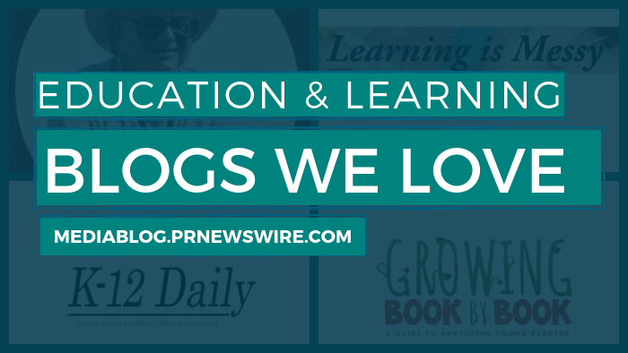 Education and Learning Blogs We Love - mediablog.prnewswire.com