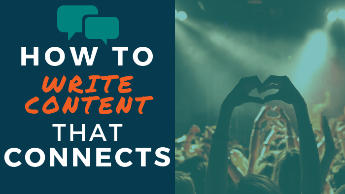 How to Write Content that Connects