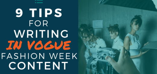 9 Tips for Writing In Vogue Fashion Week Content
