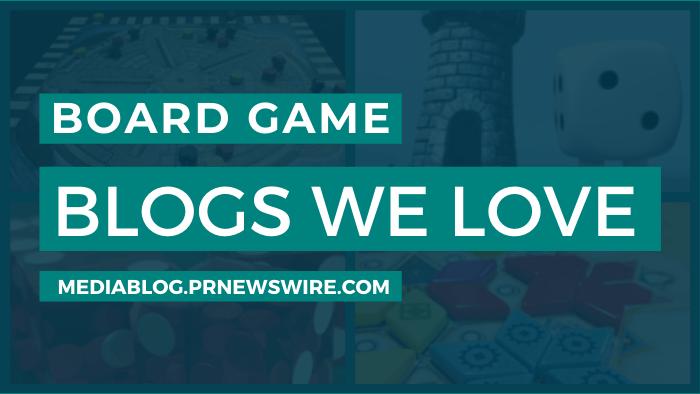 Board Game Blogs We Love - mediablog.prnewswire.com