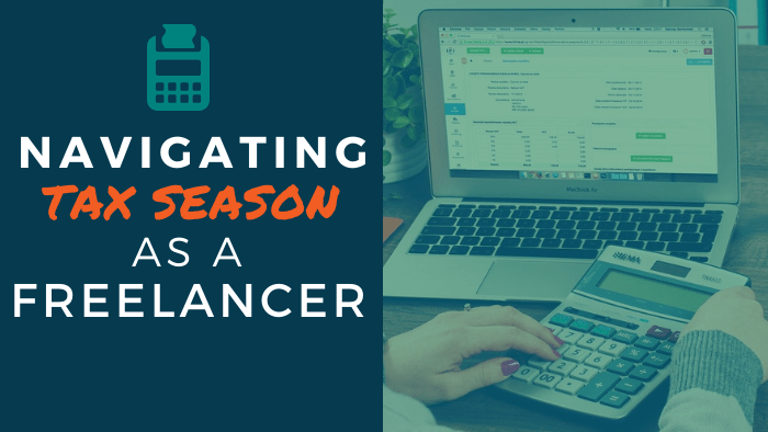 Navigating Tax Season as a Freelancer