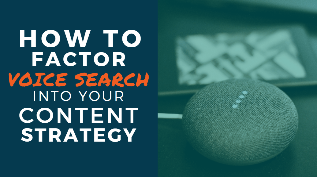 How to Factor Voice Search into your Content Strategy header