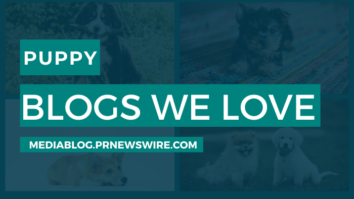 Puppy Blogs We Love - mediablog.prnewswire.com